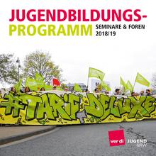 Jugendbildungsprogramm 2018/2019 der ver.di Jugend Nordrhein-Westfalen